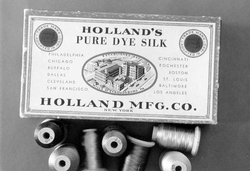 The Holland Manufacturing Company made silk thread at the plant on Lower Main Street, Stroudsburg.